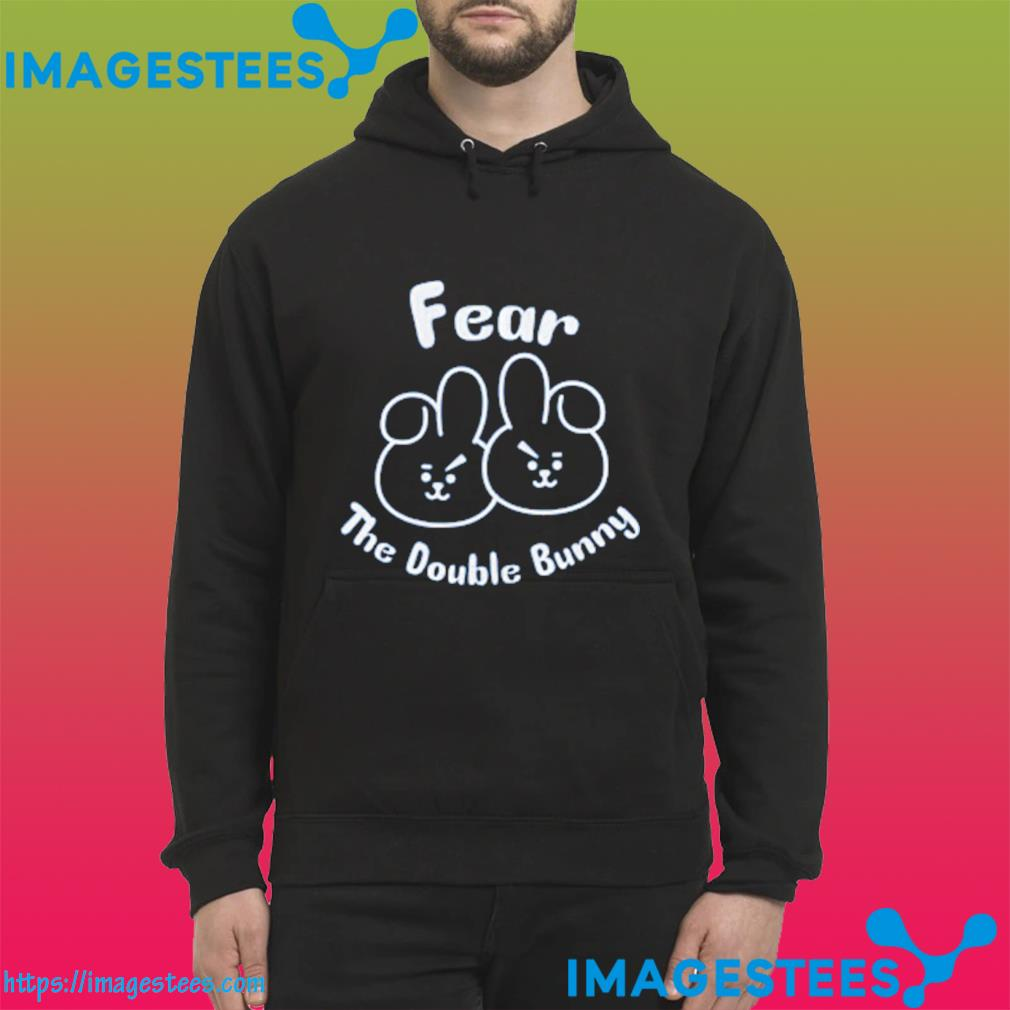 Fear The Double Bunny Us 2021 T-Shirt hoodie